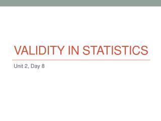 Validity in Statistics