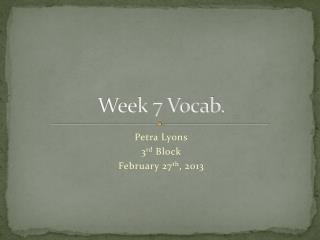 Week 7 Vocab.