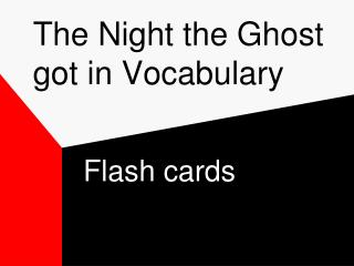 The Night the Ghost got in Vocabulary