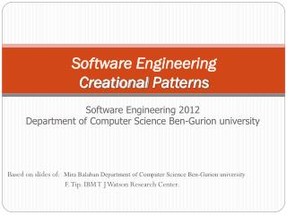 Software Engineering Creational  Patterns