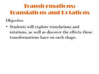 Transformations: Translations and Rotations