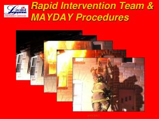 Rapid Intervention Team & MAYDAY Procedures