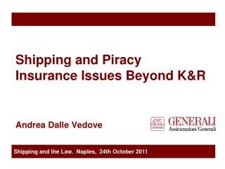 Shipping and Piracy  Insurance Issues Beyond K&R