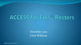 ACCESS for ELLs® Rosters