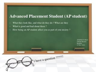 Advanced Placement Student (AP student)