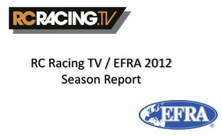 RC Racing TV / EFRA 2012 Season Report