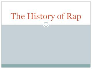 The History  of Rap