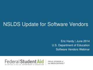NSLDS Update for Software Vendors
