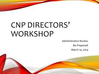 CNP Directors' Workshop