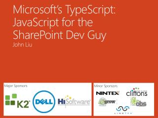 Microsoft's  TypeScript : JavaScript for the SharePoint  Dev  Guy