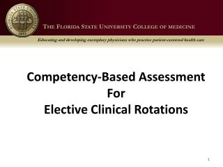 Competency-Based Assessment  For  Elective Clinical Rotations