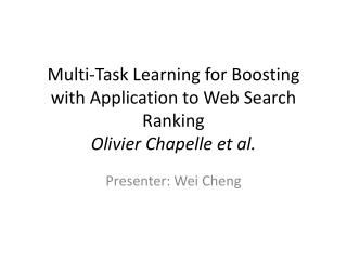 Multi-Task Learning for Boosting with Application to Web Search Ranking Olivier  Chapelle  et al.