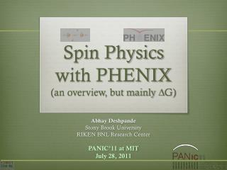Spin Physics with PHENIX  (an overview, but mainly  D G)