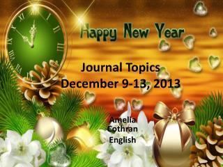 Journal Topics December 9-13, 2013
