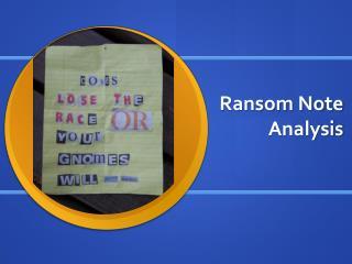 Ransom Note Analysis