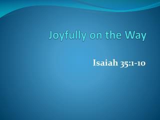 Joyfully on the Way