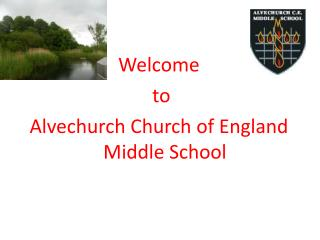 Welcome  to  Alvechurch Church of England Middle School