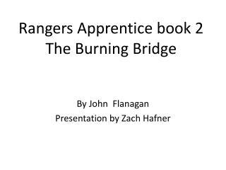 Rangers Apprentice book 2 The Burning Bridge