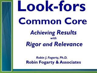 Look- fors Common Core