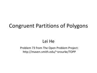 Congruent Partitions of Polygons