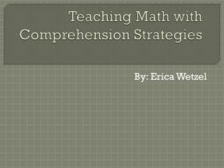 Teaching Math with Comprehension Strategies