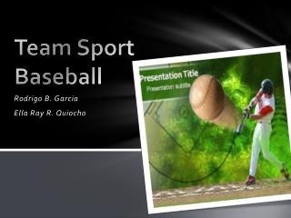 Team Sport Baseball