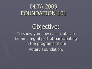 DLTA 2009 FOUNDATION 101