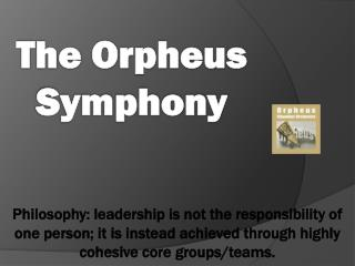 The Orpheus Symphony