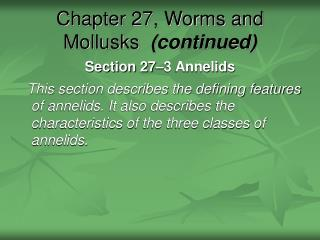Chapter 27, Worms and Mollusks  continued