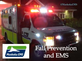 Fall Prevention and EMS