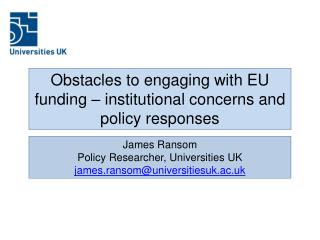 Obstacles to engaging with EU funding �  institutional  concerns and policy responses