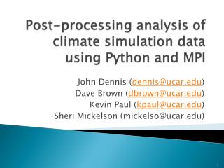 Post-processing analysis of climate simulation data using Python and MPI