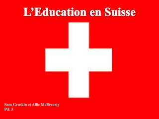 L'Education  en Suisse
