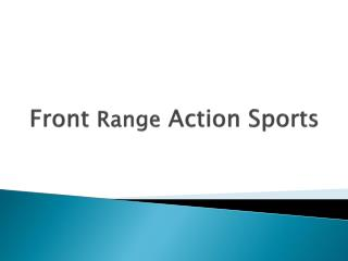 Front  Range  Action Sports