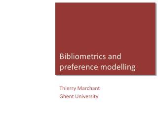 Bibliometrics and preference modelling