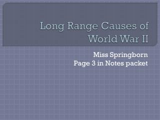Long Range Causes of World War II
