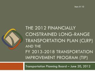 Transportation Planning Board � June 20, 2012
