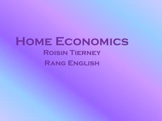 Home Economics  Roisin  Tierney Rang English
