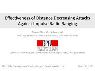 Effectiveness of Distance Decreasing Attacks Against Impulse Radio Ranging