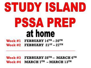 STUDY ISLAND PSSA PREP