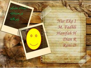 Nur Eko I M. Fadhli  Hanifah H Dian R Rani D