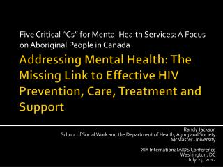 "Five Critical ""Cs"" for Mental Health Services: A Focus on Aboriginal People in Canada"