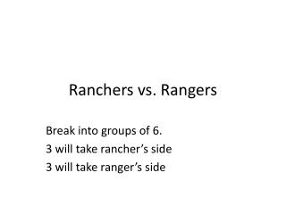 Ranchers vs. Rangers