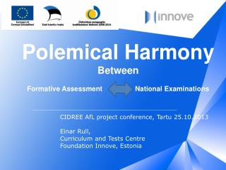 Polemical Harmony Between Formative Assessment                 National Examinations