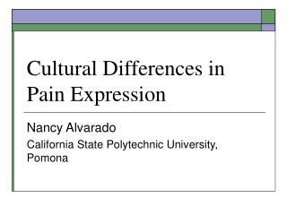 Cultural Differences in Pain Expression