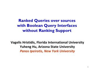 Ranked Queries over sources  with Boolean Query Interfaces  without Ranking Support