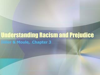 Understanding Racism and Prejudice