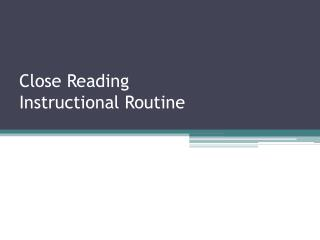 Close Reading Instructional Routine