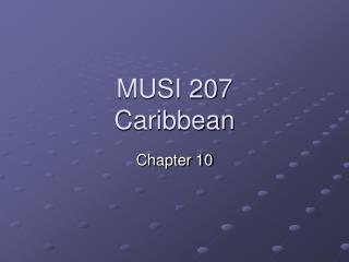 MUSI 207 Caribbean