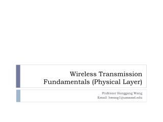 Wireless Transmission Fundamentals (Physical Layer)